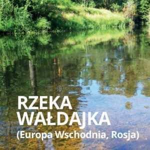 ryby Europy rzeka Wałdajka